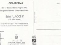 Exposición Colectiva, Mas Abelló. abril 200